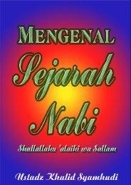 Mengenal Sejarah Nabi Muhammad Shallallahu 'Alaihi wa Sallam
