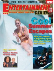 Summer Escapes - Inland Entertainment Review Magazine