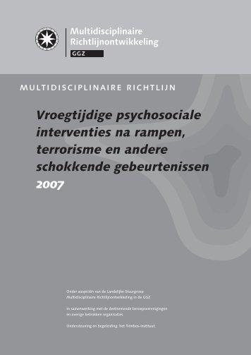 Vroegtijdige psychosociale interventies na rampen ... - GGZ-richtlijnen