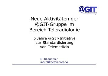 Neue Aktivitäten der @GIT-Gruppe im Bereich Teleradiologie