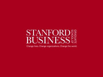 Stanford Graduate School of Business - Stanford University