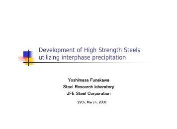 Development of High Strength Steels utilizing interphase ... - alemi.ca