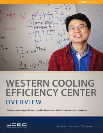 2011 WCEC Overview - Western Cooling Efficiency Center - UC Davis