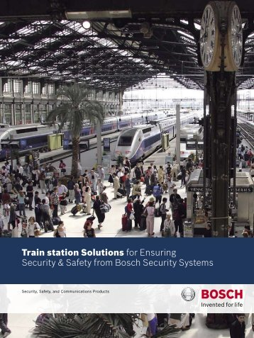 Train station Solutions for Ensuring Security ... - Bosch worldwide