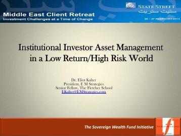 Institutional Investor Asset Management in a Low Return/High Risk ...