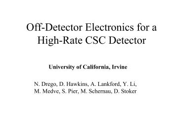 Off-Detector Electronics for a High-Rate CSC Detector - University of ...
