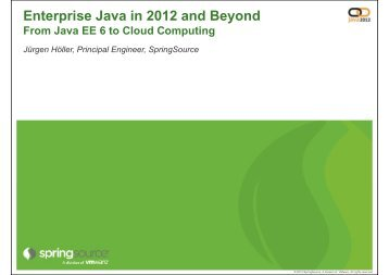 Enterprise Java in 2012 and Beyond From Java EE 6 to ... - HrOUG