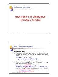 Array mono- e bi-dimensionali Cicli while e do-while