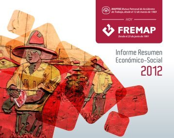 Informe Resumen Económico-Social 2012 - Fremap
