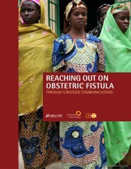 Reaching out on obstetric fistula through strategic communications