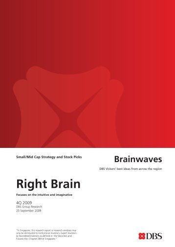 Left Br Right Brain - the DBS Vickers Securities Equities Research