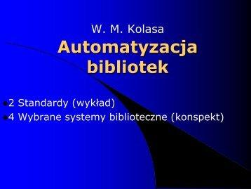 W. M. Kolasa Automatyzacja bibliotek