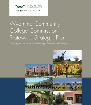 Wyoming Community College Commission Statewide Strategic Plan