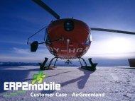 Customer Case - AirGreenland - ERP2mobile