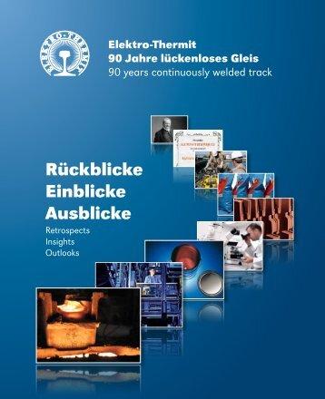 90 Jahre lückenloses Gleis - Elektro Thermit GmbH & Co KG
