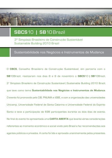 O CBCS, Conselho Brasileiro de Construção Sustentável, em ...