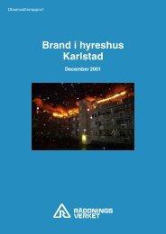 Brand i hyreshus Karlstad December 2001