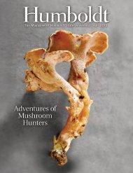 Adventures of Mushroom Hunters - Humboldt Magazine