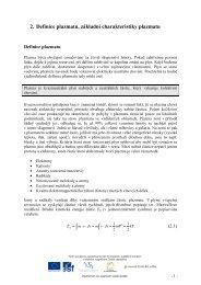 Definice plazmatu, základní charakteristiky plazmatu