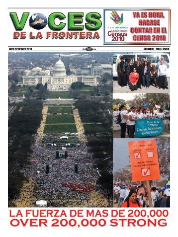Abril 2010/April 2010 Bilingual – Free / Gratis - Voces De La Frontera