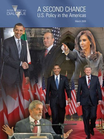 A Second Chance: U.S. Policy in the Americas - Inter-American ...