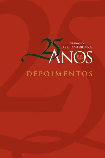 DEPOIMENTOS - Fundação Luso-Americana