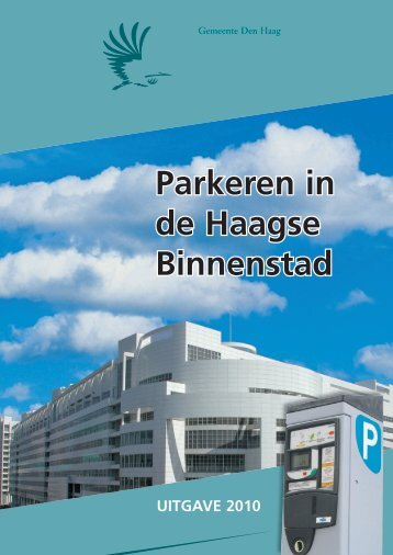 Parkeren in de Haagse Binnenstad - NVAO