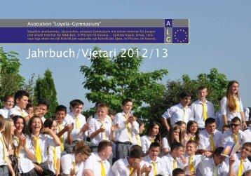 Jahrbuch/Vjetari 2012/13 - Asociation Loyola Gymnasium - Prizren
