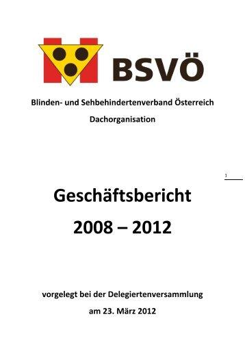 Geschäftsbericht 2008 – 2012 - BSVÖ