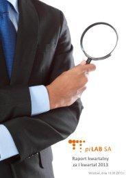 Raport kwartalny za I kwartał 2013 r. - piLAB