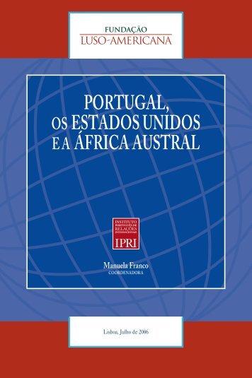 portugal, os estados unidos ea áfrica austral - Fundação Luso ...