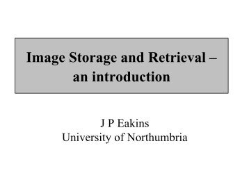 Image Storage and Retrieval – an introduction