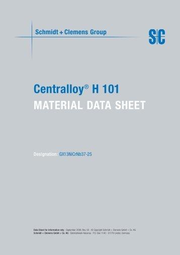 Centralloy® H 101 - Schmidt+Clemens