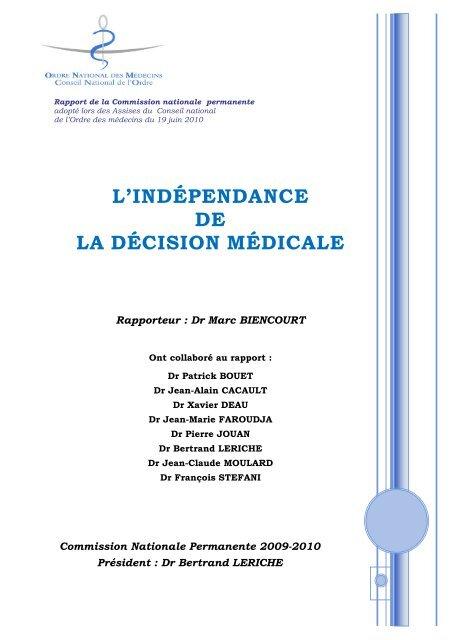 """Intégralité du rapport """"L'indépendance de la décision médicale"""""""