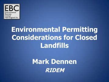 Environmental Permitting Considerations for Closed Landfills Mark ...
