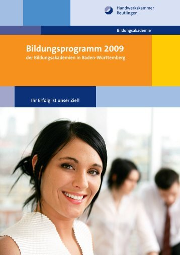 Bildungsprogramm 2009 - Handwerkskammer Reutlingen