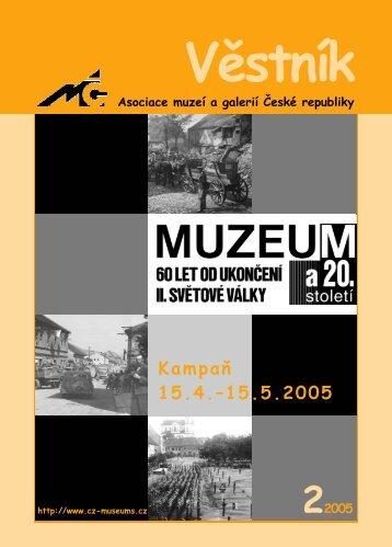 Věstník AMG 2/2005 - Asociace muzeí a galerií České republiky