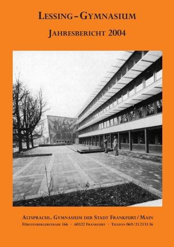 lessing-gymnasium jahresbericht 2004 - Bund der Freunde