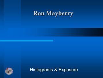 Histograms & Exposure - Suncoast Camera Club of Clearwater
