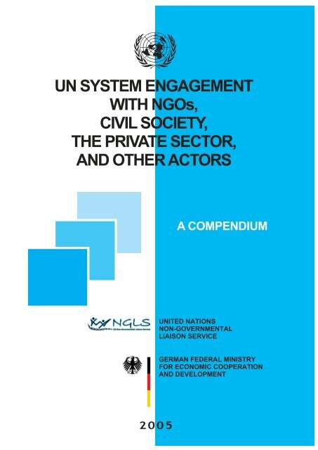 UN System Engagement with NGOs, Civil Society, The ... - NGLS