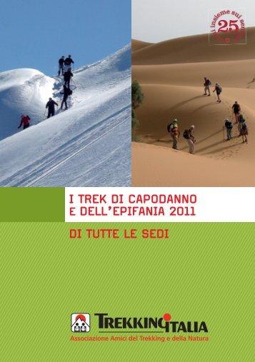 i trek di capodanno e dell'epifania 2011 - Trekking Italia