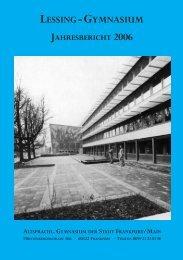 lessing-gymnasium jahresbericht 2006 - Bund der Freunde