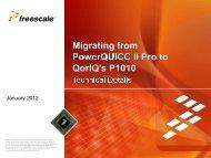 Migrating from PowerQUICC II Pro to QorIQ's P1010 - Freescale