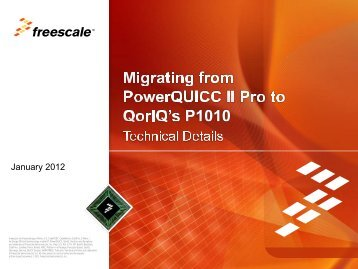 Migrating from PowerQUICC II Pro to QorIQ's P1010 - Freescale