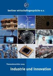 Industrie und Innovation - Berliner Wirtschaftsgespräche eV