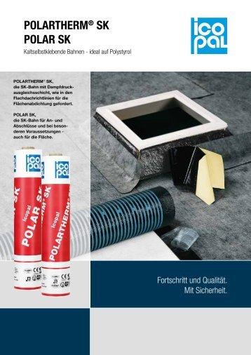 POLARTHERM® SK / POLAR SK - Icopal GmbH