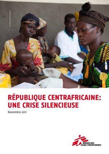 République centrafricaine: une crise silencieuse - Lékaři bez hranic
