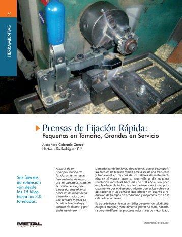 Herramientas Prensas de Fijación Rápida - Revista Metal Actual