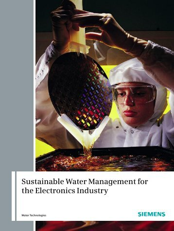 Sustainable Water Management for the Electronics Industry - Siemens