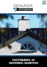 Læs mere om fugtsikring af udvendig skorsten her - Skalflex
